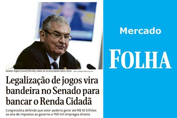 Folha de S.Paulo: Legalização de jogos vira bandeira no Senado para o Renda Cidadã
