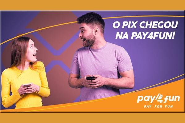 PIX já chegou na Pay4Fun