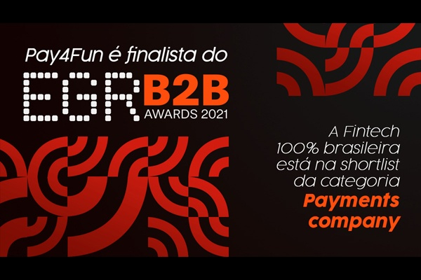 Pay4Fun é finalista do EGR B2B Awards 2021