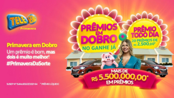 Tele Sena de Primavera 2021 vai pagar R$ 5,5 milhões em prêmios